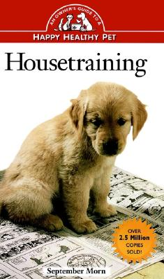 Image for Housetraining: An Owner's Guide to a Happy Healthy Pet