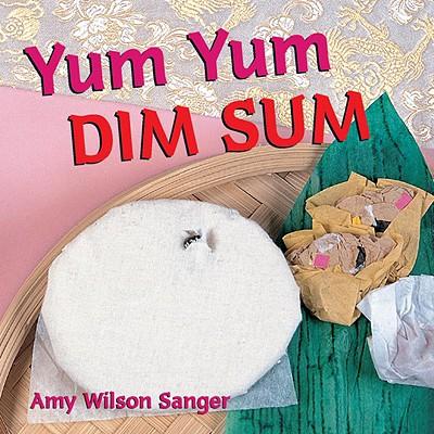 Image for Yum Yum Dim Sum (World Snacks)
