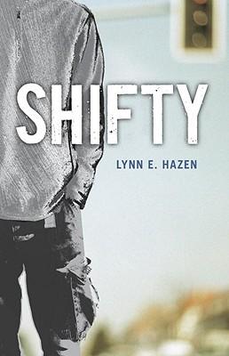 Shifty, Lynn E. Hazen