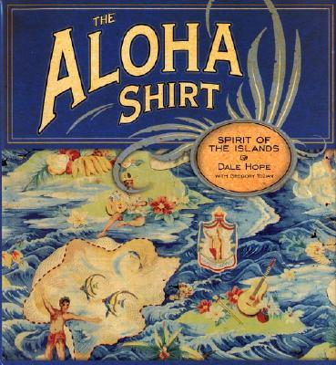 Image for The Aloha Shirt: Spirit Of The Islands