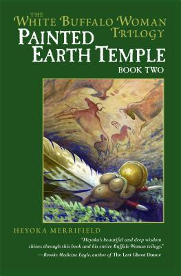 Image for Painted Earth Temple (The White Buffalo Woman Trilogy)