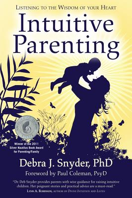 Image for Intuitive Parenting: Listening to the Wisdom of Your Heart