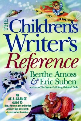 Children's Writer's Reference, Suben, Eric; Amoss, Berthe
