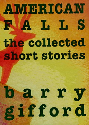 Image for American Falls: The Collected Short Stories