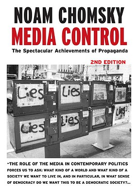 Image for Media Control (2nd ed): The Spectacular Achievements of Propaganda (Open Media Series)