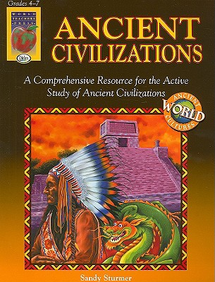 Ancient Civilizations (Ancient World Cultures), Sturmer, Sandy
