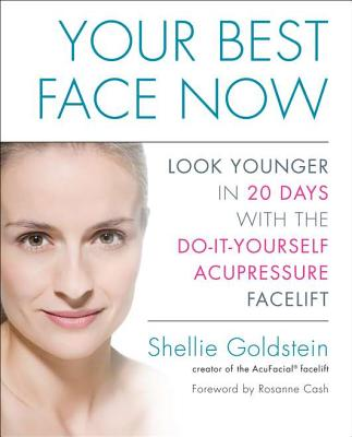 Image for YOUR BEST FACE NOW : LOOK YOUNGER IN 20