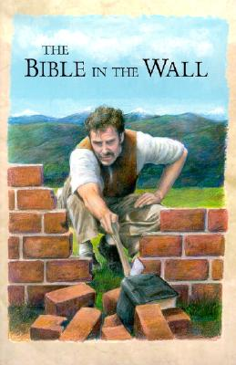 Image for The Bible in the Wall