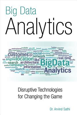 Image for Big Data Analytics: Disruptive Technologies for Changing the Game