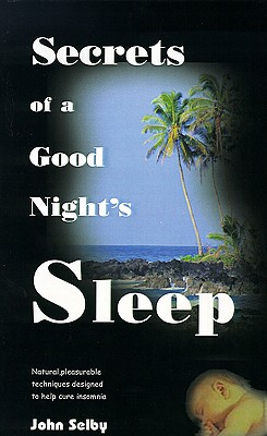 Image for Secrets of a Good Night's Sleep