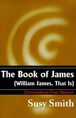 The Book of James (William James, That Is), Smith, Susy