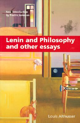 Lenin and Philosophy and Other Essays, Althusser, Louis