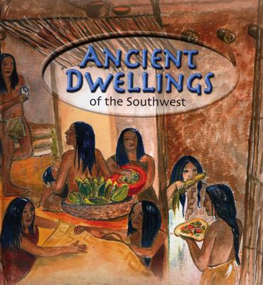 Image for Ancient Dwellings of the Southwest