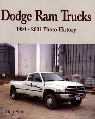 Dodge Ram Trucks: 1994-2001 Photo History, Bunn, Don