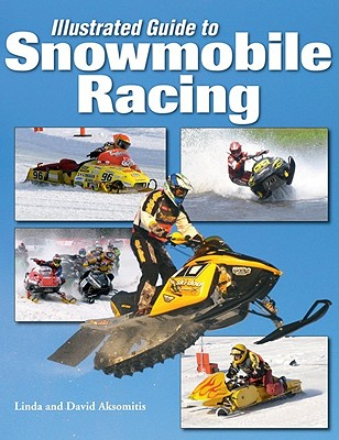 Image for Illustrated Guide to Snowmobile Racing