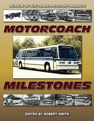 Motorcoach Milestones