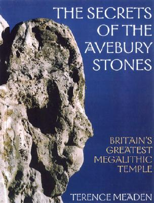 Image for Secrets of the Avebury Stones : Britain's Greatest Megalithic Temple
