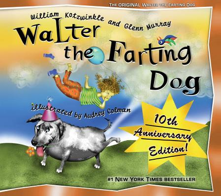 Walter the Farting Dog, Kotzwinkle, William; Murray, Glenn