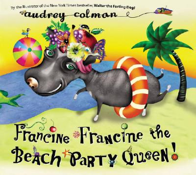 Image for Francine Francine the Beach Party Queen!