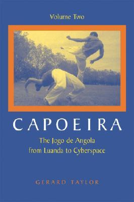 CAPOEIRA Vol. 2, GERARD TAYLOR