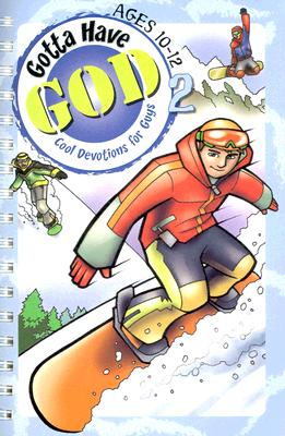 GOTTA HAVE GOD VOL 2, AGES 10-12, Michael H. Brewer
