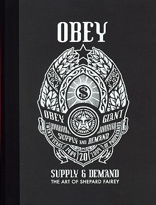 OBEY: SUPPLY & DEMAND, FAIREY, SHEPARD