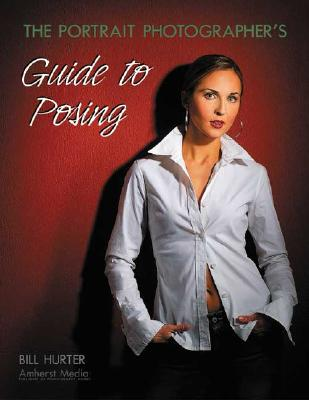 Image for The Portrait Photographer's Guide to Posing