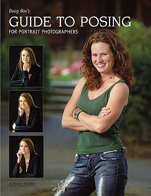 Image for Doug Box's Guide to Posing for Portrait Photographers