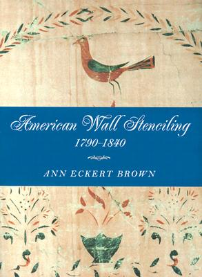 Image for American Wall Stenciling, 1790?1840