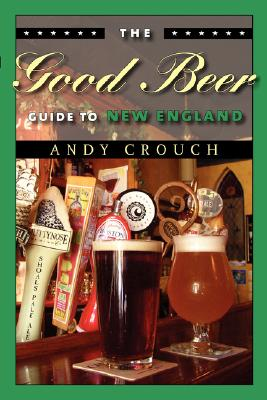 Image for The Good Beer Guide to New England