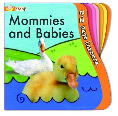 Image for Mommies and Babies (iBaby, E-Z page turners)