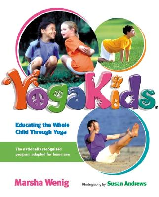 Image for YogaKids: Educating the Whole Child Through Yoga