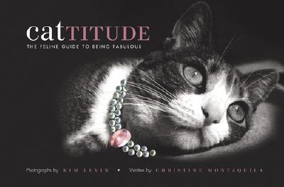 Image for Cattitude: A Feline Guide to Being Fabulous