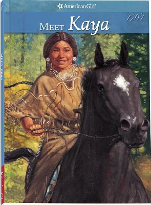Meet Kaya: An American Girl 1764 [Book 1], Shaw, Janet; McAliley, Susan