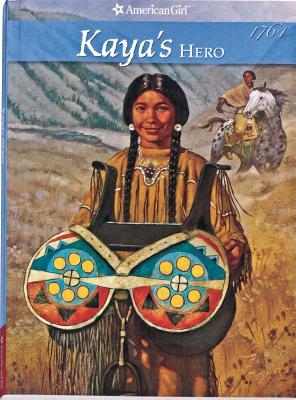 Image for Kaya's Hero (American Girl Collection)