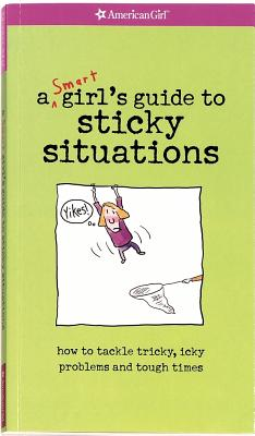 Yikes! A Smart Girl's Guide To Surviving Tricky, Sticky, Icky Situations, American Girl Editors