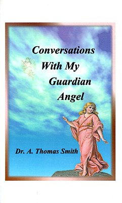 Image for Conversations With My Guardian Angel