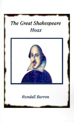 The Great Shakespeare Hoax, Barron, Randall