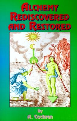Image for Alchemy Rediscovered and Restored