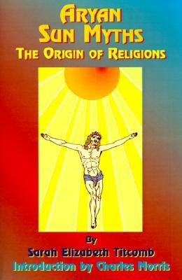 Image for Aryan Sun Myths: The Origin of Religions