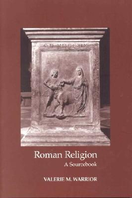 Image for Roman Religion: A Sourcebook (Focus Classical Sources)