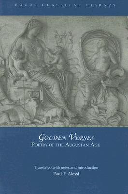 Image for Golden Verses: Poetry of the Augustan Age (Focus Classical Library)