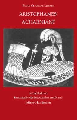 Image for Aristophanes: Acharnians (Focus Classical Library)