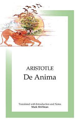 De Anima: On the Soul (Focus Philosophical Library), Aristotle