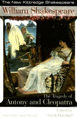 Image for The Tragedy of Antony & Cleopatra (New Kittredge Shakespeare)