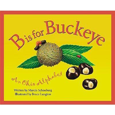 Image for B Is for Buckeye: An Ohio Alphabet
