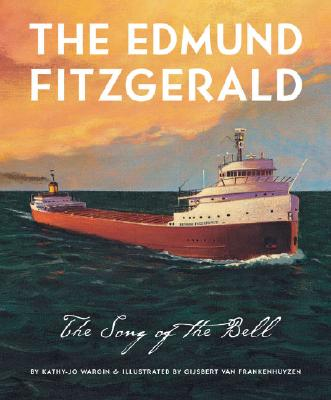 The Edmund Fitzgerald : The Song of the Bell, Wargin, Kathy-Jo