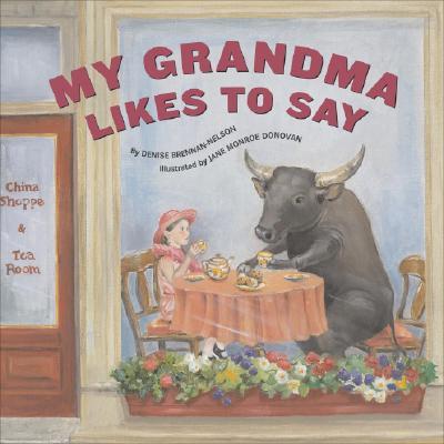Image for My Grandma Likes To Say