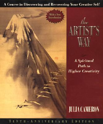 Image for ARTIST'S WAY, THE A SPIRITUAL PATH TO HIGHER CREATIVITY
