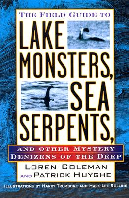 Image for Field Guide to Lake Monsters, Sea Serpents and Other Mystery Denizens of the Dee